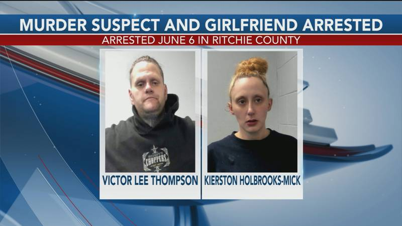 Victor Lee Thompson and Kierston Holbrooks-Mick were found June 6 in Ritchie County after a...
